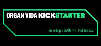 Organ vida Kickstarter
